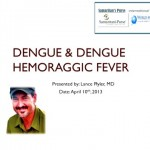 Webinar: Dengue and Dengue Hemorrhagic Fever