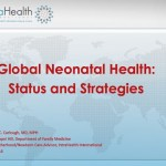Webinar: Global Neonatal Health – Status and Strategies
